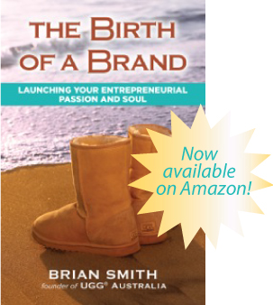 Birth Of A Brand Brian Smith Ugg Founder