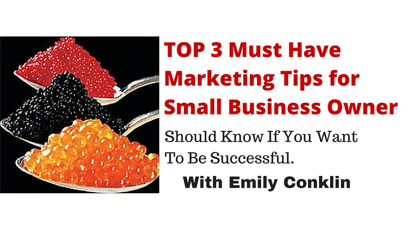 Top 3 tips for marketers