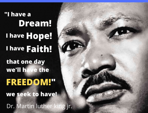 I have a dream – Dr. Martin Luther King